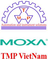 Moxa VietNam - Đại lý cung cấp thiết bị hãng Moxa tại VietNam - TMP VietNam